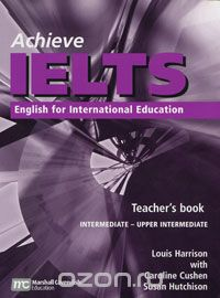 Achieve IELTS: English for International Education: Teacher's Book
