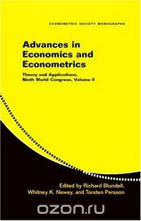 Advances in Economics and Econometrics: Theory and Applications, Ninth World Congress (Econometric Society Monographs): Theory and Applications, Ninth ... v. 2 (Econometric Society Monographs)