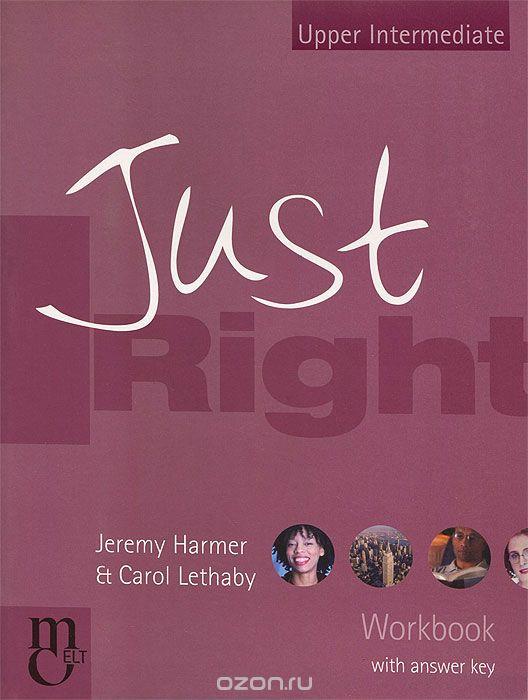 Just Right: Workbook with Answer Key