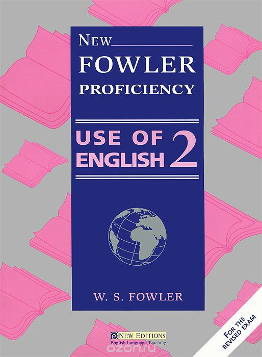 New Fowler Use of English 2: Student's Book