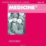 Oxford English for Careers: Medicine 2 (аудиокурс на CD)