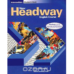 New Headway English Course: Intermediate: Student's Book