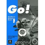 Go! Teacher's Resource Book 1