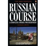 The New Penguin Russian Course : A Complete Course for Beginners