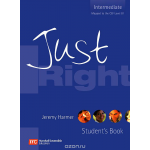 Just Right: Student's Book: Intermediate: The Just Right Course
