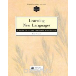Learning New Languages: A Guide to Second Language Acquisition (Teachersource Book): A Guide to Second Language Acquisition (Teachersource Book)