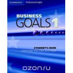 Business Goals 1 Student's Book (Cambridge Professional English)