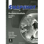 Snapshot: Pre-Intermediate: Teachers Book