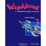 Way Ahead: Teacher's Book 3: A Foundation Course in English