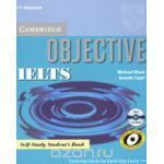 Objective IELTS: Advanced: Self-Study Student's Book (+ CD-ROM)