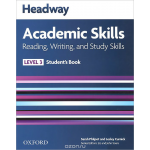 Headway: Academic Skills Reading and Writing: Level 3: Student Book