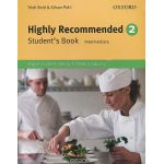 Highly Recommended: Level 2: Student's Book: Intermediate: English for the Hotel and Catering Industry