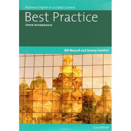 Best Practice: Upper Intermediate: Business English in a Global Context