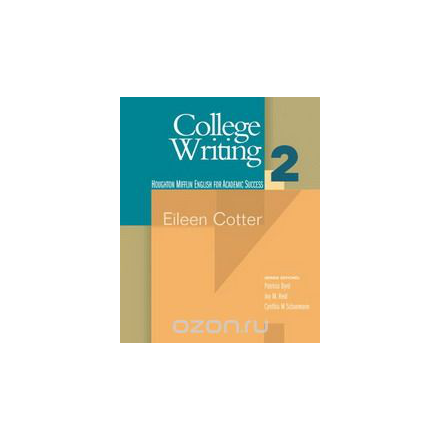 College Writing: Student Text Bk. 2 (English for Academic Success): Student Text Bk. 2 (English for Academic Success)