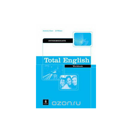 Total English: Intermediate Workbook Without Key (Total English)