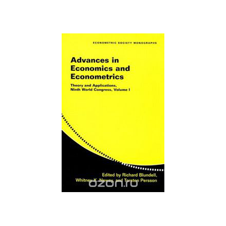 Advances in Economics and Econometrics 3 Volume Set (Paperback): Advances in Economics and Econometrics: Theory and Applications, Ninth World Congress: Volume 1 (Econometric Society Monographs)