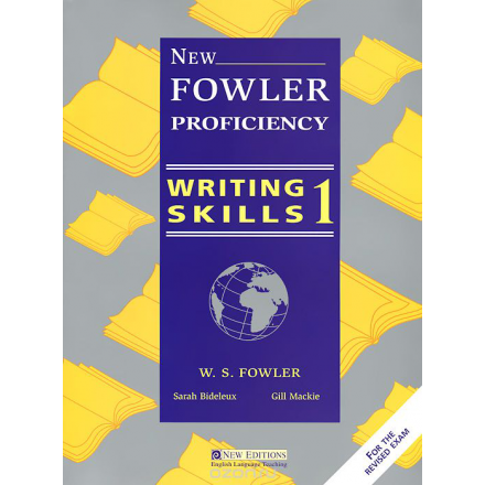 New Fowler Proficiency Writing Skills 1