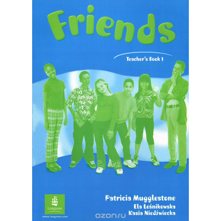 Friends: Teacher's Book 1